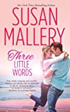 Three Little Words (Wheeler Large Print Book Series)