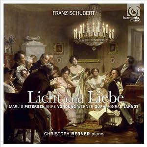 Schubert: Licht und Liebe - Lieder & Vocal Quartets by Harmonia Mundi Classique