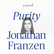 Purity: A Novel | [Jonathan Franzen]