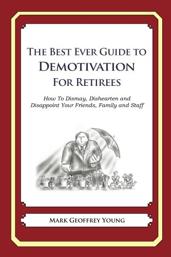 Mark Young - The Best Ever Guide to Demotivation for Rowers