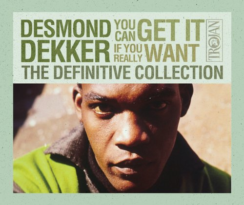 Desmond Dekker - You Can Get It If You Really Want: The Definitive - Zortam Music