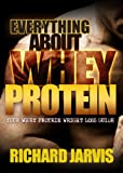 What is Whey Protein and How to Maximize the Benefits