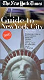 The New York Times Guide to New York City, 2002 (1930881045) by New York Times Guides
