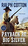 img - for Payback at Big Silver (Ralph Cotton Western Series) book / textbook / text book
