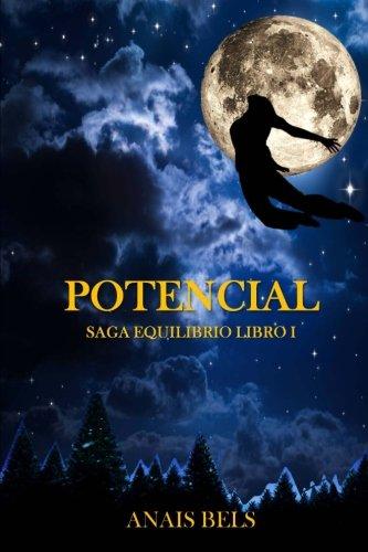 Potencial: Saga Equilibrio. Libro I: Volume 1