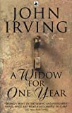 Cover of A Widow For One Year by John Irving 055299796X