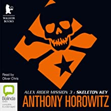 Skeleton Key Audiobook by Anthony Horowitz Narrated by Oliver Chris