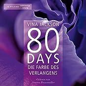 80 Days: Die Farbe des Verlangens (80 Days 4) | Vina Jackson