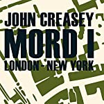 Mord I: London - New York | John Creasey
