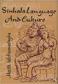 Sinhala Language and Culture: Martin Wickramasinghe: Amazon.com: Books