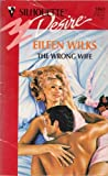 """The Wrong Wife - Kvinnen for ham HqP 9906"" av Eileen Wilks"