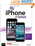 My iPhone for Seniors (Covers iOS 8 f...