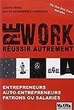 echange, troc Jason Fried, David Heinemeier hansson - REWORK : REUSSIR AUTREMENT