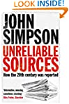 Unreliable Sources: How the Twentieth...