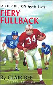 Chip Hilton Sports Fiery Fullback Vol.24 by Clair Bee Collector's Special Ed. hc