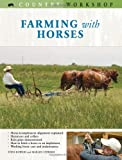 Farming with Horses (Country Workshop)