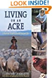 Living on an Acre: A Practical Guide to the Self-Reliant Life