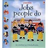 Jobs People Do ~ Felicity Brooks