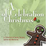 img - for A Celebration of Christmas book / textbook / text book