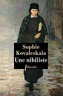 Une nihiliste, Kovalevskaia, Sofia Vasilievna