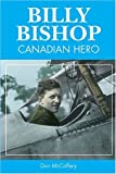 img - for Billy Bishop: Canadian Hero book / textbook / text book