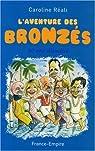 L'aventure des Bronzés : Trente ans d'amitié par Réval