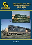 Chesapeake & Ohio Diesel Locomotives 1949-1971 in Color