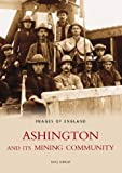 img - for Ashington & its Mining Community book / textbook / text book