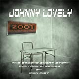 Johnny Lovely (Factory 21) ~ Iron Fist