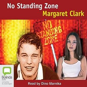 No Standing Zone   [Margaret Clark]