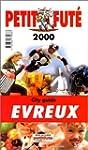 Evreux 2000, le Petit Fute (Reserve H...