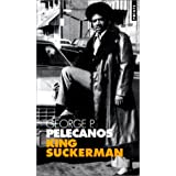 King Suckermanpar George P. Pelecanos