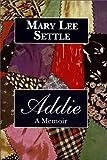 img - for Addie: A Memoir book / textbook / text book
