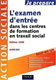 echange, troc Olivier Huet - L'examen d'entrée dans les centres de formation en travail social