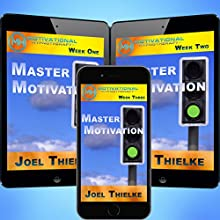 Master Motivation: Meditation, Hypnosis and Music  by Joel Thielke Narrated by Joel Thielke