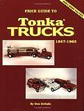 Price Guide to Tonka Trucks, 1947-1963
