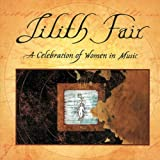 Lilith Fair - A Celebration of Women in Music, Vol. 1 (Live)