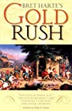 img - for Bret Harte's Gold Rush book / textbook / text book