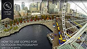 How to Use GoPro for Outdoor Photography