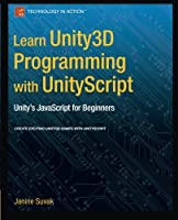 Learn Unity3D Programming with UnityScript Front Cover