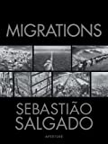 img - for Sebastiao Salgado: Migrations book / textbook / text book
