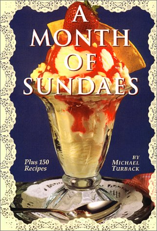 A Month of Sundaes by Michael Turback