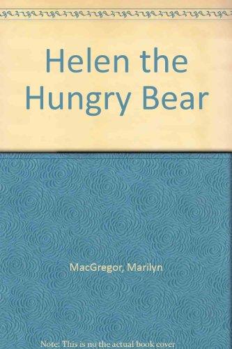 Helen the Hungry Bear PDF