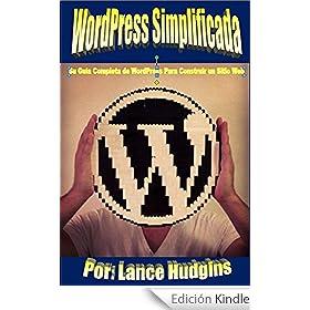 WordPress Simplificada: Su Guía Completa