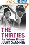 The Thirties: An Intimate History: Br...