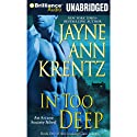 In Too Deep: Arcane Society, Book 10 Audiobook by Jayne Ann Krentz Narrated by Joyce Bean