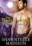 The Hunter's Mate: Part Five (Windham Werewolves Book 5)