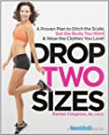 Drop Two Sizes: A Proven Plan to Ditc...
