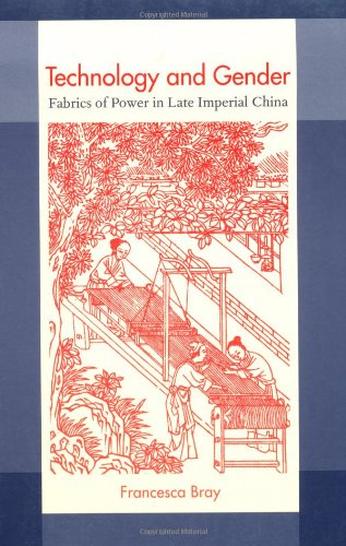 Technology and Gender: Fabrics of Power in Late Imperial...