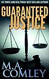 Guaranteed Justice (Justice series Book 5) (English Edition)